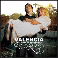 Valencia - This Could Be a Possibility (Cover Artwork)