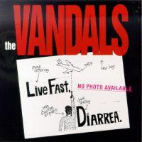The Vandals - Live Fast, Diarrea (Cover Artwork)