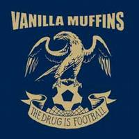 Vanilla Muffins - The Drug Is Football (Cover Artwork)