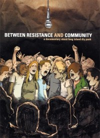 Various - Between Resistance and Community: The Long Island DIY Punk Scene DVD (Cover Artwork)