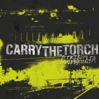 Various - Carry the Torch: A Tribute to Kid Dynamite (Cover Artwork)