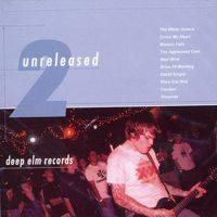 Various - Deep Elm Unreleased No. 2 (Cover Artwork)