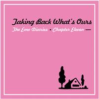 Various - Emo Diaries 11: Taking Back What's Ours (Cover Artwork)