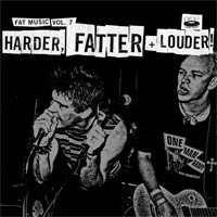 Various - Fat Music Vol. 7: Harder, Fatter + Louder! (Cover Artwork)