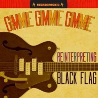 Various - Gimmie Gimmie Gimmie: Reinterpreting Black Flag [12-inch] (Cover Artwork)