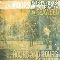 Various - Hours and Hours: A Tribute to Seaweed (Cover Artwork)