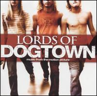 Various - Lords Of Dogtown [soundtrack] (Cover Artwork)