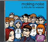 Various - Making Noise - Weezer Tribute (Cover Artwork)