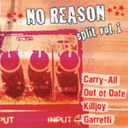 Carry-All / Out of Date / Killjoy / Garretti - No Reason Split Vol. 1 (Cover Artwork)