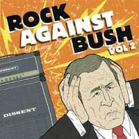 Various - Rock Against Bush Vol 2 (Cover Artwork)