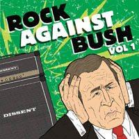 Various - Rock Against Bush Vol 1 (Cover Artwork)