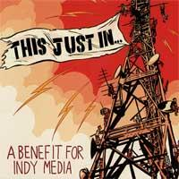Various - This Just In... A Benefit for Indy Media (Cover Artwork)