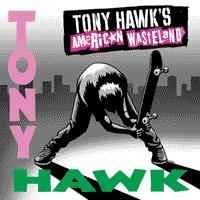 Various - Tony Hawk's American Wasteland [soundtrack] (Cover Artwork)