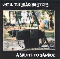 Various - Until the Shaking Stops: A Salute to Jawbox (Cover Artwork)