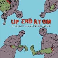Various - Up End Atom: A Tribute to Atom and His Package (Cover Artwork)