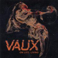 Vaux - On Life; Living (Cover Artwork)