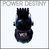 VCR - Power Destiny (Cover Artwork)