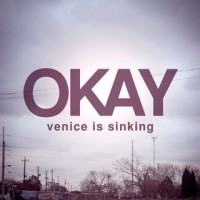 Venice Is Sinking - Okay (Cover Artwork)