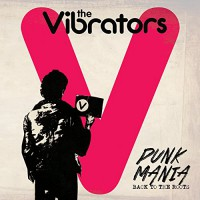 Vibrators - Punk Mania - Back To The Roots (Cover)