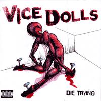 Vice Dolls - Die Trying (Cover Artwork)