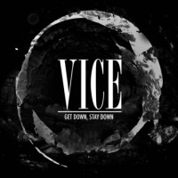 Vice - Get Down, Stay Down [7-inch] (Cover Artwork)