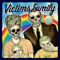 Victims Family - Have a Nice Day [7-inch] (Cover Artwork)