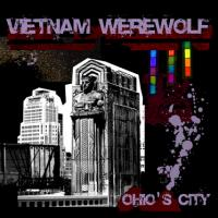 Vietnam Werewolf - Ohio's City (Cover Artwork)