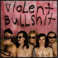 Violent Bullshit - Adult Problems (Cover Artwork)