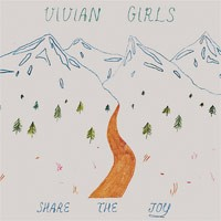 Vivian Girls - Share the Joy (Cover Artwork)