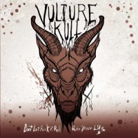 Vulture Kult - Don't Let Rock n' Roll Ruin Your Life (Cover Artwork)