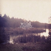 Wake Owl - Wild Country [EP] (Cover Artwork)