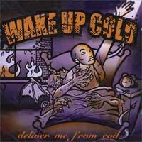 Wake Up Cold - Deliver Me From Evil (Cover Artwork)