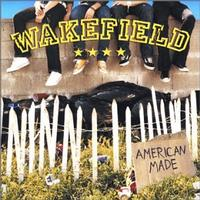 Wakefield - American Made (Cover Artwork)
