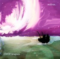 Walrus - 20000 Leagues (Cover Artwork)