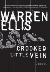 Warren Ellis - Crooked Little Vein [book] (Cover Artwork)