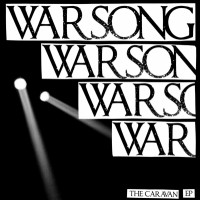 Warsong - The Caravan [12-inch] (Cover Artwork)