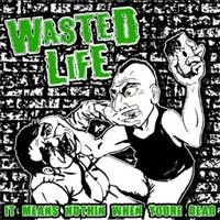 Wasted Life - It Means Nuthin When You're Dead (Cover Artwork)