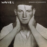 Wavves - Afraid of Heights (Cover Artwork)