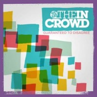 We Are the in Crowd - Guaranteed to Disagree (Cover Artwork)