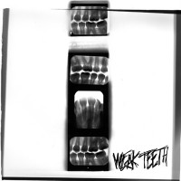 Weak Teeth - Weak Teeth [7-inch] (Cover Artwork)