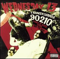 Wednesday 13 - Transylvania 90210: Songs of Death, Dying and the Dead (Cover Artwork)
