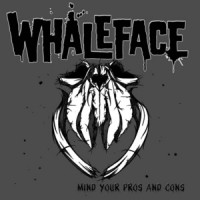 Whaleface - Mind Your Pros and Cons (Cover Artwork)