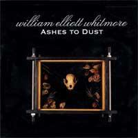William Elliott Whitmore - Ashes To Dust (Cover Artwork)