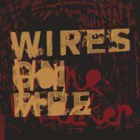 Wires on Fire - Homewrecker (Cover Artwork)
