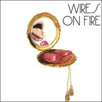 Wires on Fire - Wires on Fire (Cover Artwork)