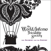 World/Inferno Friendship Society - The Anarchy and the Ecstasy (Cover Artwork)