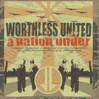 Worthless United - A Nation Under (Cover Artwork)