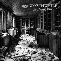 Worthwhile - Old World Harm (Cover)