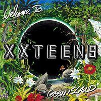 XX Teens - Welcome to Goon Island (Cover Artwork)