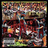 Yeah Yeah Yeahs - Fever To Tell (Cover Artwork)